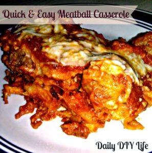 Quick & Easy: Meatball Casserole Daily DIY Life (dailydiylife.com)