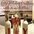 DIY Holiday Crafting with Wine Bottles! The perfect holiday craft for any home decor. | DailyDIYLife.com
