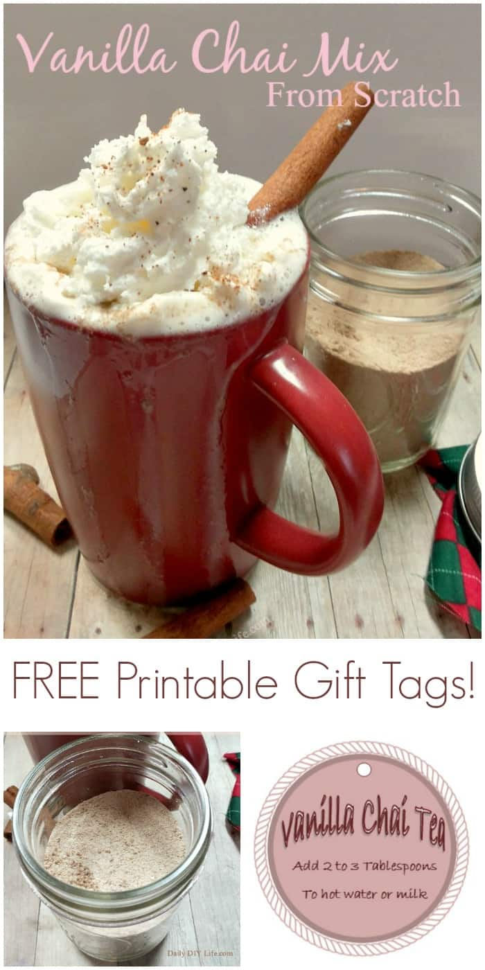 Homemade Vanilla Chai Mix From Scratch! Perfect for those cool fall evenings and great for gift giving! FREE Printable tag included for your gifts.