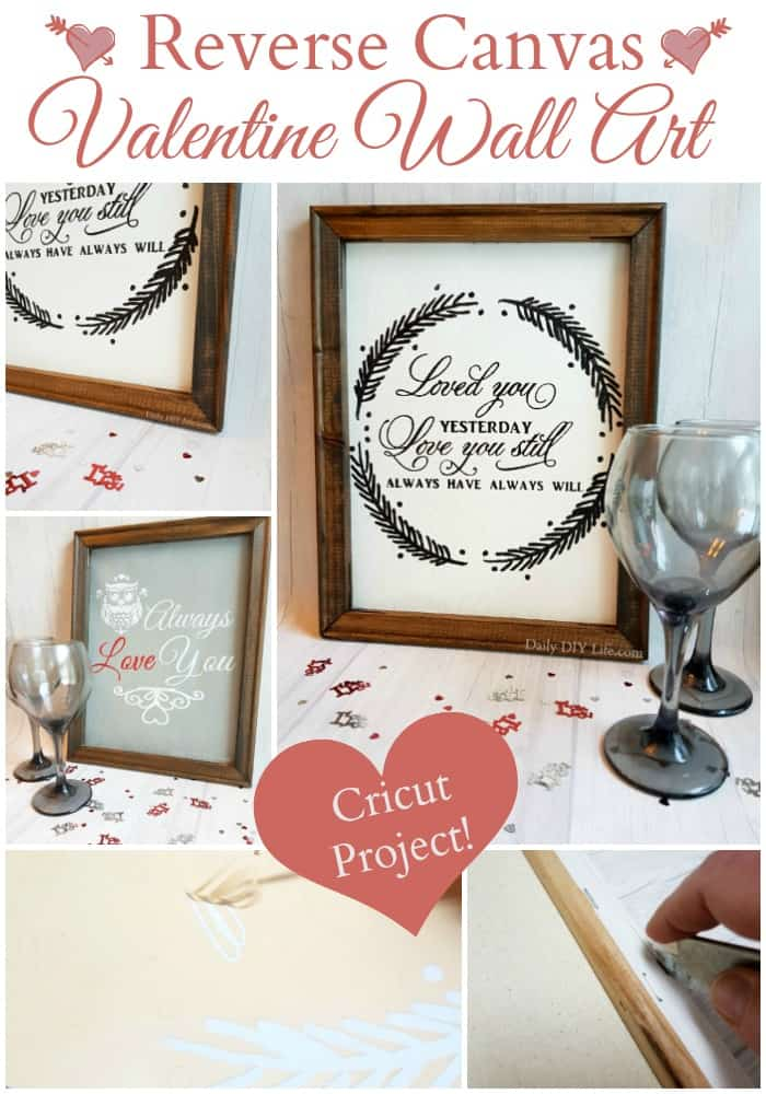 Reverse Canvas Valentine Wall Art Using Your Cricut